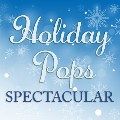 Holiday Pops Spectacular